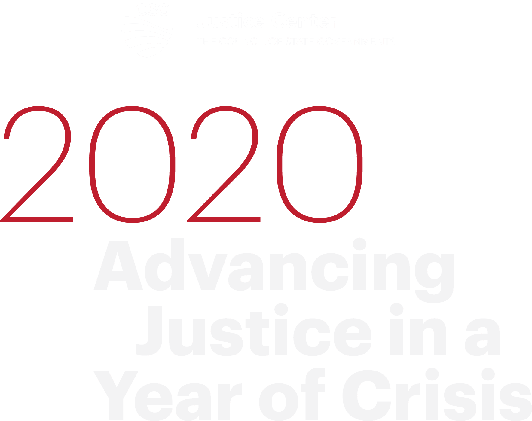 2020: Advancing Justice in a Year of Crisis